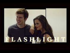 tiffany alvord & tanner patrick | flashlight - YouTube Flawless video by @coyoteprincess