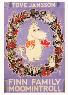 Moomin by Tove Jansson finn family moomintroll crown, drawing, flowers Les Moomins, Moomin Valley, Tove Jansson, Beautiful Book Covers, Vintage Children's Books, Children's Book Illustration, Book Design, Childrens Books, Book Art