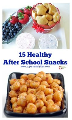 15 Healthy After School Snacks - These 15 delicious snacks are a busy mom's dream! http://www.superhealthykids.com/15-healthy-after-school-snacks/