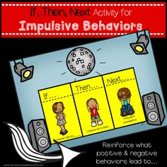 Use this activity to teach and reinforce how impulsive behaviors (both positive and negative) lead to positive acknowledgements or consequences. Each page has cards that will need to be cut out to be placed on the If, Then, Next sheet. This activity is in Elementary School Counseling, School Social Work, School Counselor, Counseling Activities, Therapy Activities, Behavior Interventionist, Curriculum Mapping, Impulsive Behavior, Guidance Lessons