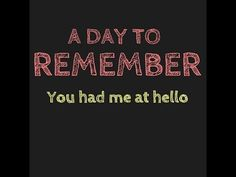 A Day to Remember - You Had Me at Hello HQ/Lyrics