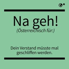 German Language, Just Do It, Funny Cute, I Laughed, Haha, Funny Pictures, Lettering, Feelings, Sayings
