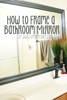 How to Frame a Mirror #DIY #Tutorial #Bathroom #Mirror #Frame