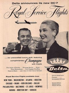 Delta Airlines 1958 DC 7 Royal Service Flights Champagne with Meals Ad