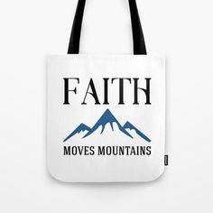 Faith Moves Mountains Tote Bag