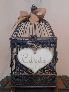 Birdcage Wedding Card Box - the sign can be printed out and made pretty with a bow.