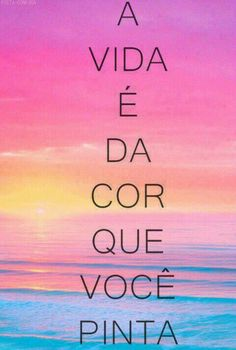Life is the colour you paint it Portuguese Quotes, Tumblr Image, Motivational Phrases, Inspirational Phrases, Tumblr Wallpaper, Sentences, Quote Of The Day, Wisdom, Positivity