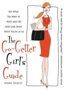 Every office has one - a Go-Getter Girl - someone who seems to just know certain stuff about how to get the plum jobs/lifestyle she wants and damn, always looks great while she's at it. Magic? No, it's about strategizing--and The Go-Getter Girl's Guide shows you how.   Born out of interviews with hundreds of successful, stylish young women--including award-winning journalist Soledad O'Brien, Spanx founder Sara Blakely, and bestselling novelist Emily Giffin--The Go-Getter Girl's Guide…