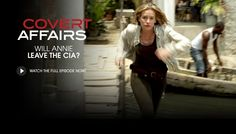 Covert Affairs | USA Network.....I love this program b/c of the travels that Annie does and the intrigue.