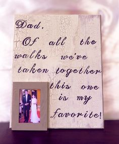 Father-of-the-Bride Custom Plaque/Frame- DIY for less than $30!