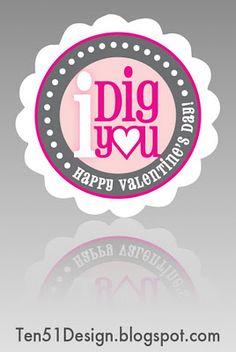 FREE Printable Tag for I DIG YOU shovel craft Valentine!