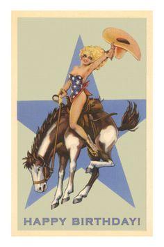Happy Birthday, Cowgirl on Bronco Affiches - bij AllPosters. Happy Birthday Cowgirl, Happy Brithday, Happy Birthday Funny, Happy Birthday Wishes, Birthday Greetings, Birthday Memes, Birthday Ideas, Birthday Stuff, Birthday Messages