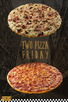 Get your #TwoPizzaFriday now for Php 560 at www.yellowcabpizza.com Pizza Company, Pizza Special, Yellow Car, Favourite Pizza, Marketing Program, Good Pizza, Marketing Strategies, Php, Cheers