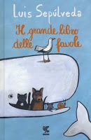 Il grande libro delle favole by Luis Sepúlveda - Books Search Engine Luis Sepulveda, Search Engine, Disney Characters, Fictional Characters, Snoopy, Cover, Books, Paper Planes, Ibs