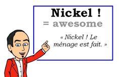 Le mot (familier) du jour : « nickel » [nikɛl] #fle #Expressionoftheday #learnfrench #francais