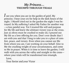 To My Princess... triumph through trials