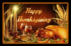 Photo: This Photo was uploaded by Barbara_Wyckoff. Find other pictures and photos or upload yo. Happy Thanksgiving Friends, Happy Thanksgiving Wallpaper, Thanksgiving Messages, Thanksgiving Pictures, Thanksgiving Prayer, Thanksgiving Blessings, Thanksgiving Greetings, Fall Pictures, Spiritual Birthday Wishes
