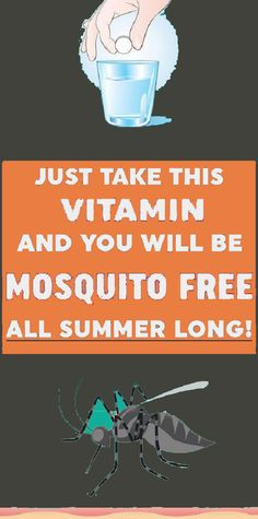 Just Take This Vitamin and You Will Be Mosquito Free All Summer Long - health-fitness Health And Beauty, Health And Wellness, Health Tips, Health Fitness, Health Remedies, Home Remedies, Best Mosquito Repellent, Honey And Lemon Drink, Getting Rid Of Phlegm
