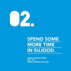 Ramadan Reflections: Day Two Spend some more time in Sujood. Ramadan Tips, Ramadan 2016, Ramadan Day, Islam Ramadan, Ramadan Prayer, Daily Quotes, Best Quotes, Hindi Quotes, Qoutes