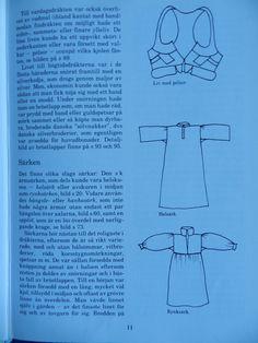 Different types of smocks/chemises from Skåne. From the book ´Skånska dräkter - kvinnodräkten i Malmöhus län´ by Gertrud Ingers.