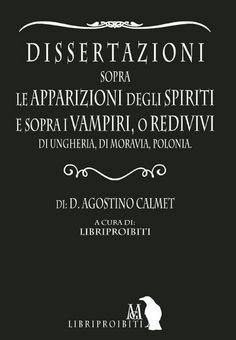 Dissertazioni sui Vampiri - Calmet, 1756