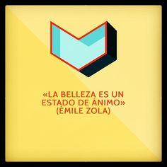 «La belleza es un estado de ánimo» (Émile Zola)