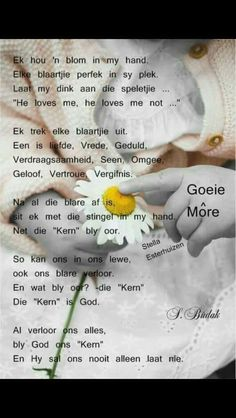 Good Morning Greetings, Good Morning Wishes, Goeie Nag, Goeie More, Afrikaans Quotes, Prayer Board, Bible Verses Quotes, Scriptures, He Loves Me