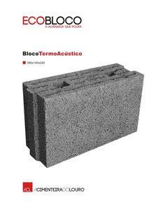 BlocoTermoAcústico  #acl #aclouro #acimenteiradolouro #bloco #construção #construction #aerqitectura #architecture #architektur #design #betao #concrete