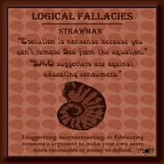 critical thinking fallacies straw man Think of this as intellectual kung-fu: the vital art of self-defense in a debate   straw man argument: a subtype of the red herring, this fallacy includes any lame .