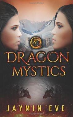Amazon.com: Dragon Mystics: Supernatural Prison #2 eBook: Jaymin Eve: Kindle Store