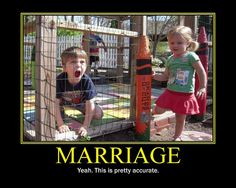 Marriage Motivational Poster from my blog, Mental Poo.    www.midgetmanofsteel.com     Free Presentation Shows You How to Become Irresistible. Again to Your Cold, Distant and     Uninterested Man…Do THIS to nurture a deep connection with him…  http://wchasen.com/loveandmarriage.html