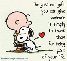 Remember this insight from Snoopy and Charlie Brown when you are thinking about spending big money on a gift for someone. A small gift of thanks is the greatest gift you can give. Charlie Brown Und Snoopy, Charlie Brown Quotes, Snoopy Et Woodstock, Peanuts Snoopy, Peanuts Cartoon, The Peanuts, Snoopy Images, Snoopy Pictures, Hug Quotes