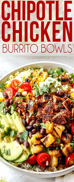 These Chipotle Chicken Burrito Bowls are easy, make ahead friendly, customizable, hearty and most importantly, DELICIOUS!  I guarantee they are going to become a dinner favorite at your house AND they are fabulous for entertaining too (burrito bar anyone?)  #chickenfoodrecipes #chicken #chickenrecipes #burritos #burritobowl #mexicanfood #mexicanfoodrecipes #rice #avocado #dinner #dinnerrecipes #dinnerideas #dinnertime #healthyrecipes #healthyeating