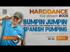 HARDDANCE live stream 008 - BUMPIN JUMPIN Spanish Pumping mixed by DJ AL - YouTube Club Dance Music, Do You Like It, My Love, Pumping, Dj, Spanish, Live, Digital, Youtube