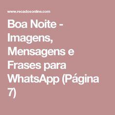 Boa Noite - Imagens, Mensagens e Frases para WhatsApp (Página 7)