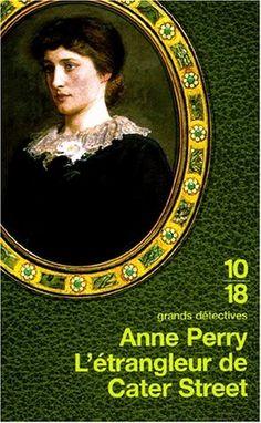 L'Etrangleur de Cater street: Amazon.fr: Anne Perry, Annie Hamel, Roxanne Azimi: Livres