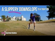 Tip of the Week 210 » Slippery Downslope to Tight Pin | Golf Survival Guide