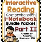 Interactive Reading Comprehension iNotebook (Journal) - Part 2 (BUNDLE)  Check out my blog for more examples at http://amazingdocuments.blogspot.co...