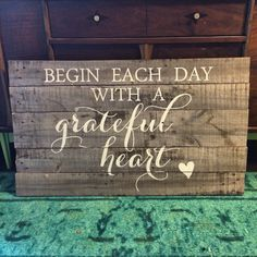 Begin each day with a grateful heart reclaimed wood by partyof9, $65.00