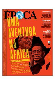 Canadauence TV: Época: Os trambiques de Lula na África