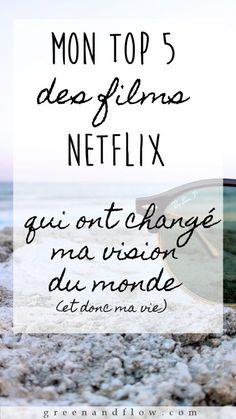 TOP 5 des films NETFLIX qui ont changé ma vision du monde | Greenandflow Movies And Series, Movies And Tv Shows, Tv Series, Movie List, Movie Tv, Films Netflix, Top Film, Netflix And Chill, Positive Attitude