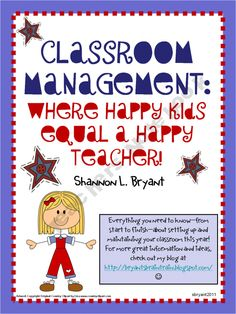 Where Happy Kids Equal a Happy Teacher! (Classroom Management)