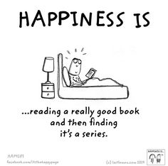 Happiness is ... reading a really good book and then finding it's a series.