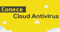 Conóce Cloud Antivirus