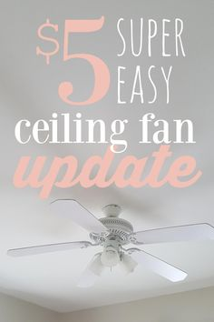 5 Ceiling Fan Update 5 Ceiling Fan Update You Can Update Your Ceiling Fan From Disgusting To Brand New With Just 5 And An Hour Or Two With Something You Probably Already Have At Home 5 Ceiling Fan Update Quiet Ceiling Fans, Painting Ceiling Fans, Ceiling Fan Direction, Decorative Ceiling Fans, Kitchen Fan, Ceiling Fan Makeover, Ceiling Fan Blades, Diy Fan, Ceiling Decor