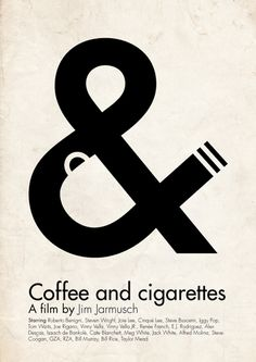 Coffee and Cigarettes - Typography Poster