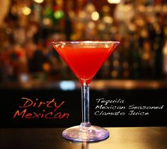 Dirty Mexican Martini