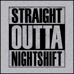 This has a whole different meaning in an Urban Fantasy View Work Memes, Work Quotes, Work Humor, Work Funnies, Night Shift Humor, Night Shift Nurse, Nurse Quotes, Funny Quotes, Funny Memes