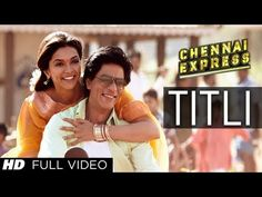 my fav Chennai Express song: Titli, playback by Gopi Sunder & Chinmayi, written by Vishal-Shekhar, lyrics by Amitabh Bhattacharya & Yo Yo Honey Singh (!), picturized on Deepika Padukone & Shahrukh Khan