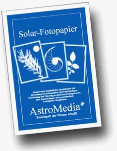 Solar fotopapier. Werkwijze: http://www.ipacity.nl/downloads/prod%20solar%20fotopapier%20gaw%20NL.pdf